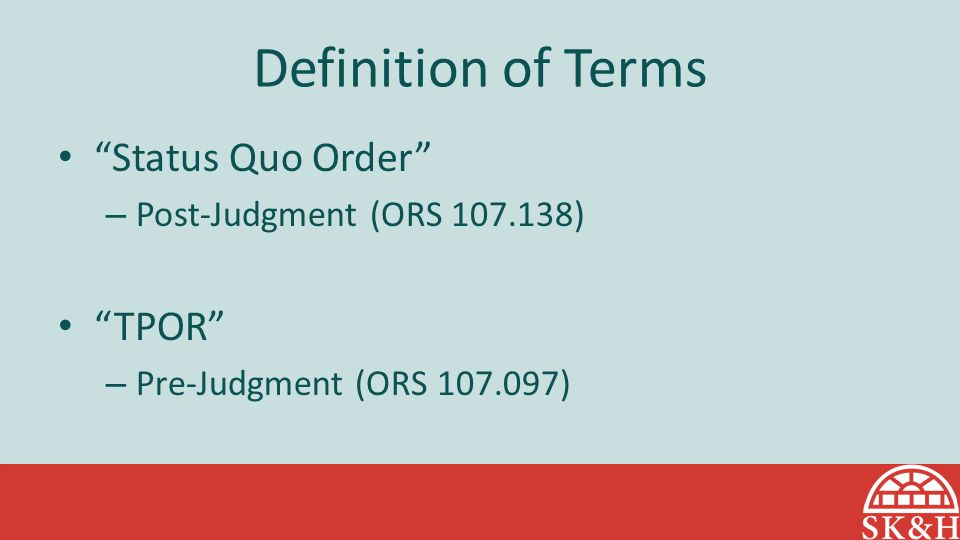 Definition of Terms Status Quo Order TPOR