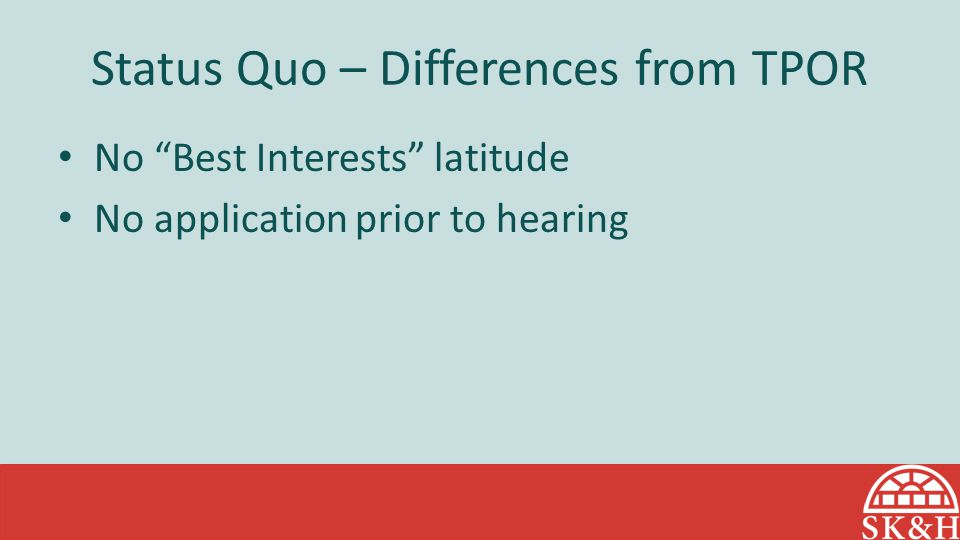 Status Quo – Differences from TPOR