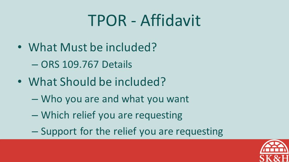 TPOR - Affidavit What Must be included What Should be included