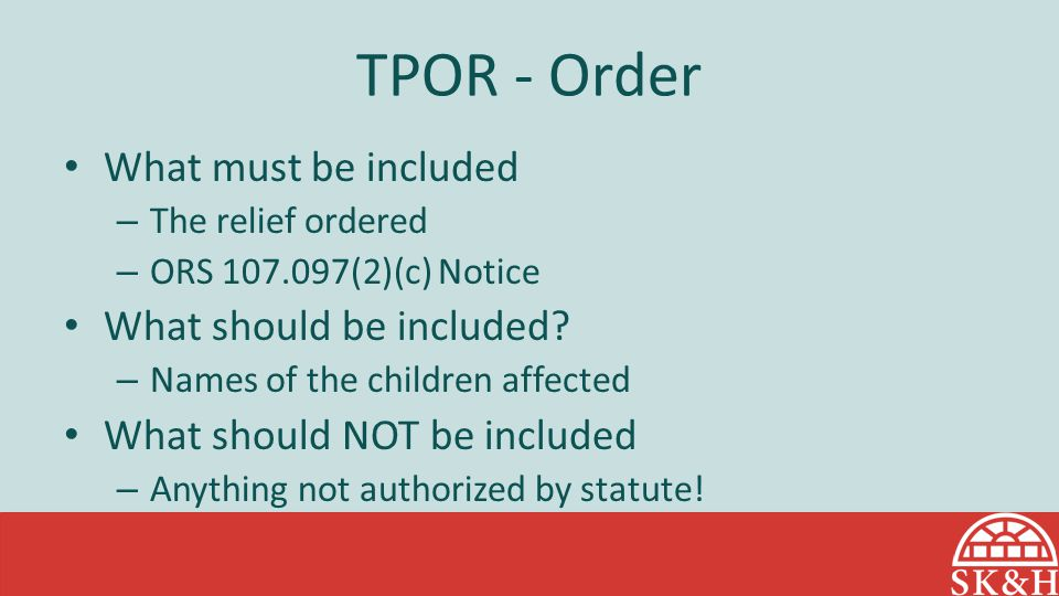 TPOR - Order What must be included What should be included