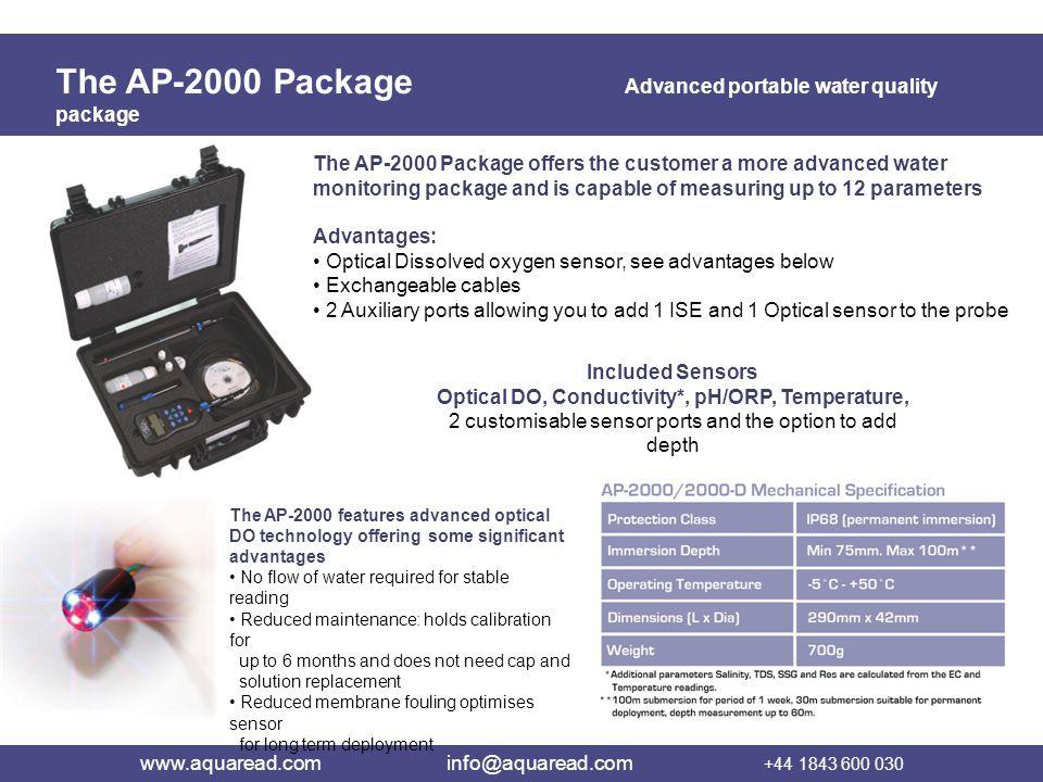 Optical DO, Conductivity*, pH/ORP, Temperature,