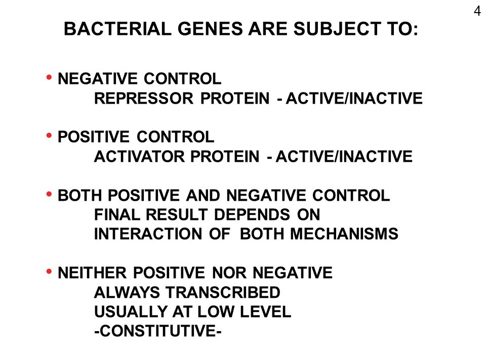 BACTERIAL GENES ARE SUBJECT TO: