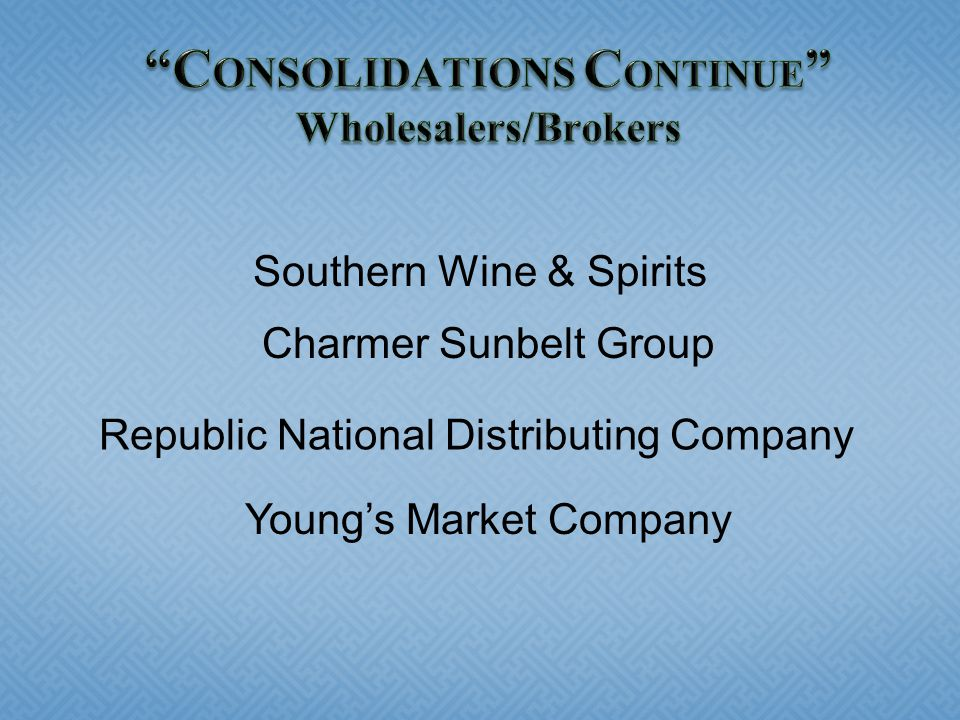 CONSOLIDATIONS CONTINUE Wholesalers/Brokers