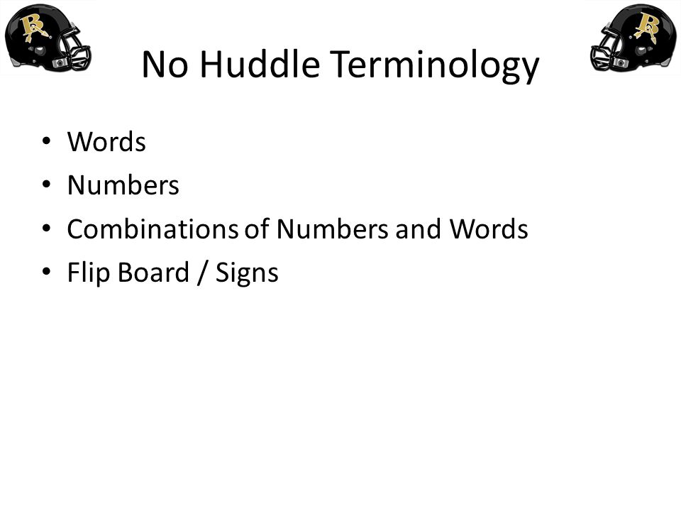 No Huddle Terminology Words Numbers Combinations of Numbers and Words
