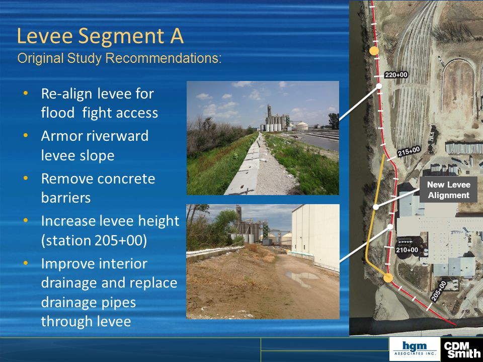 Levee Segment A Re-align levee for flood fight access