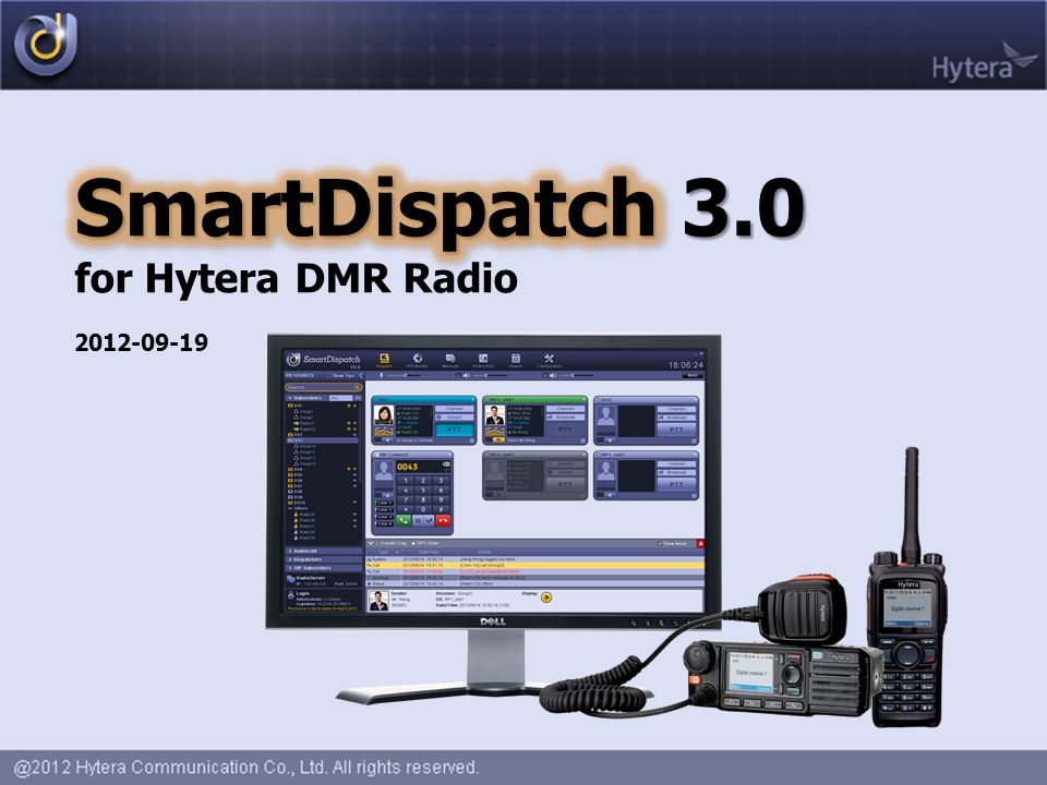 SmartDispatch 3.0 for Hytera DMR Radio 2012-09-19