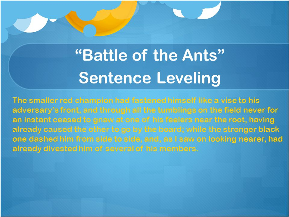 Battle of the Ants Sentence Leveling