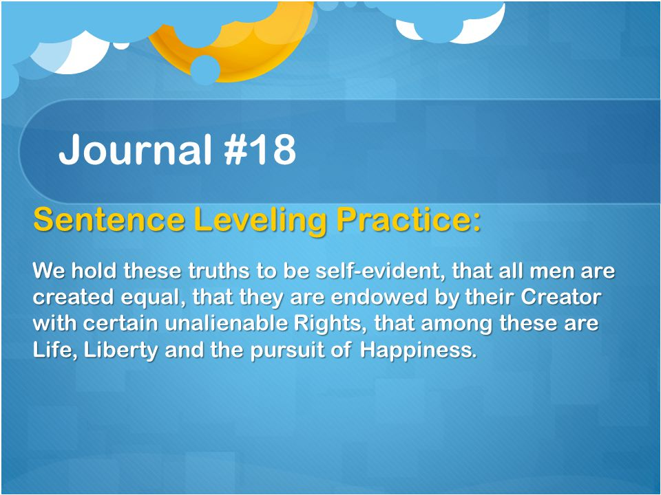 Journal #18 Sentence Leveling Practice: