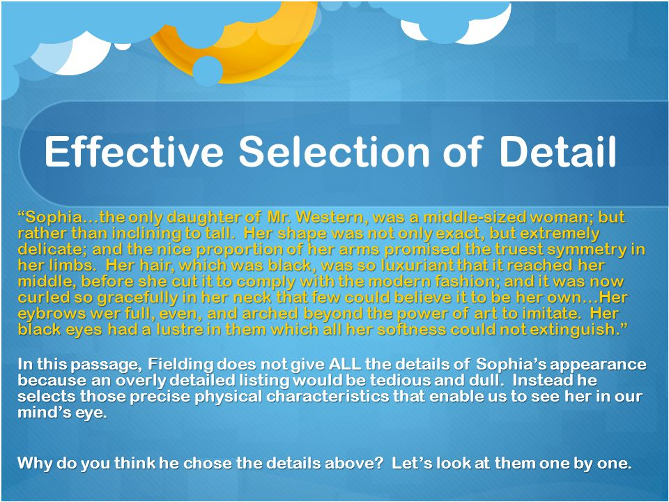Effective Selection of Detail