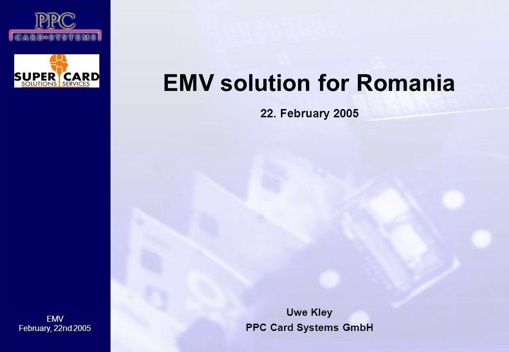 EMV solution for Romania 22. February 2005