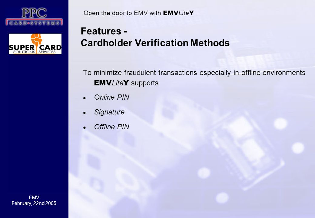 Features - Cardholder Verification Methods