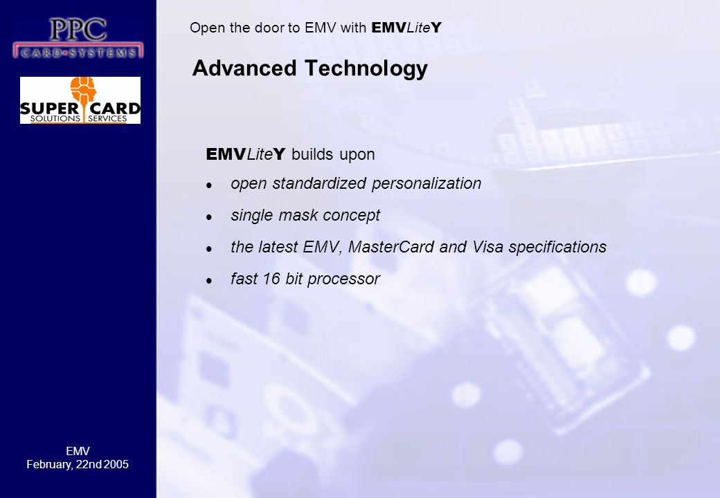 Advanced Technology EMVLiteY builds upon