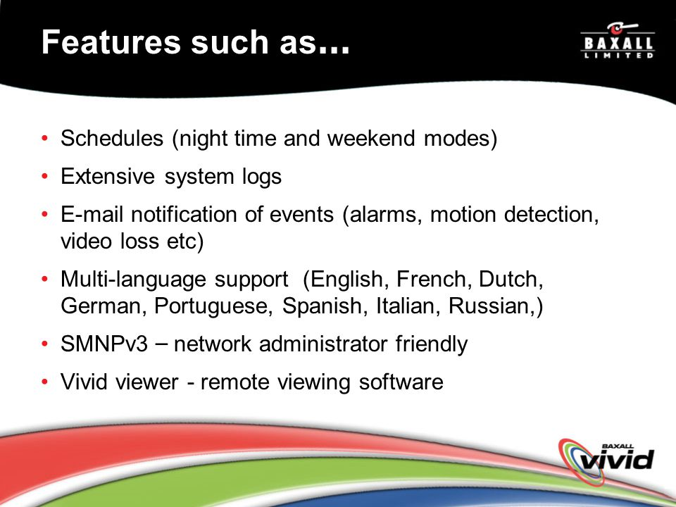 Features such as… Schedules (night time and weekend modes)