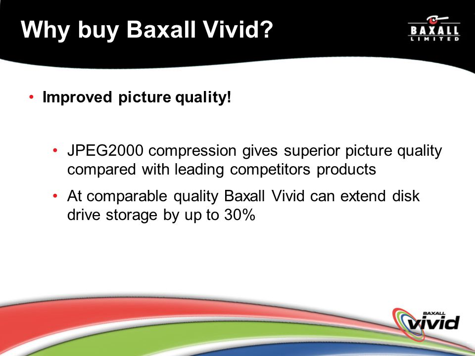 Why buy Baxall Vivid Improved picture quality!