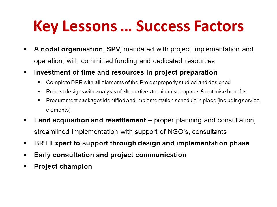 Key Lessons … Success Factors