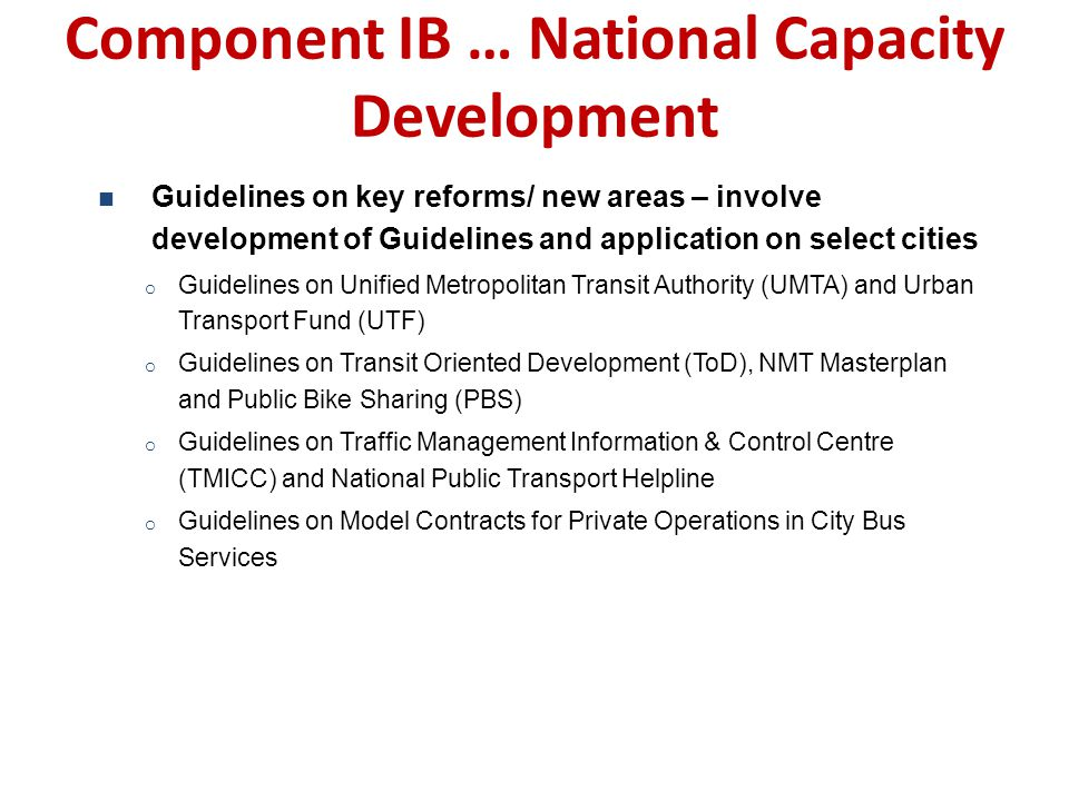 Component IB … National Capacity Development