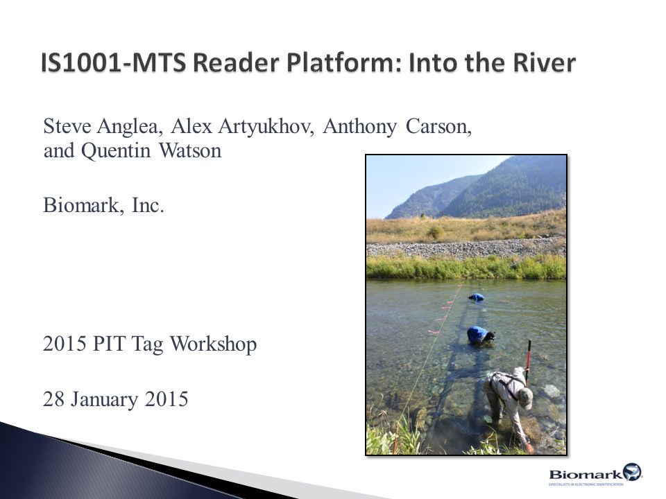 IS1001-MTS Reader Platform: Into the River