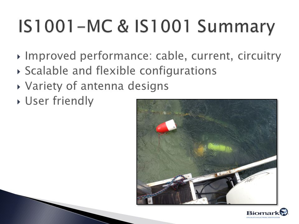 IS1001-MC & IS1001 Summary Improved performance: cable, current, circuitry. Scalable and flexible configurations.