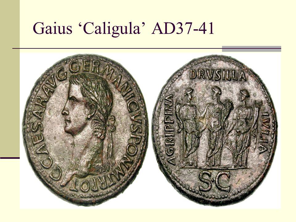 Gaius 'Caligula' AD37-41