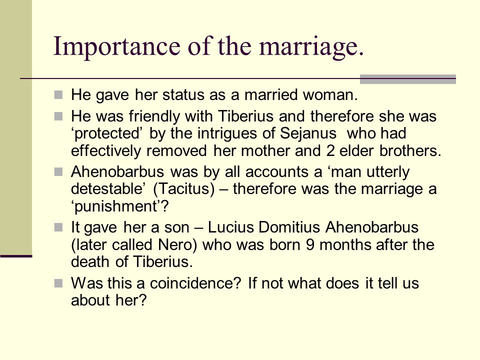 Importance of the marriage.