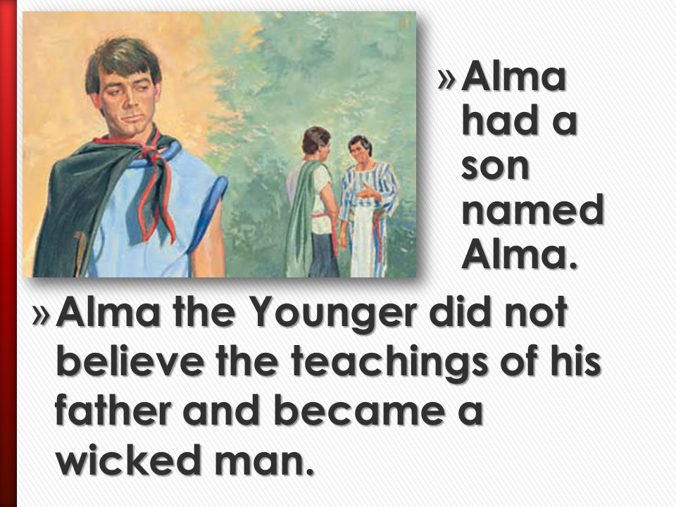 Alma had a son named Alma.