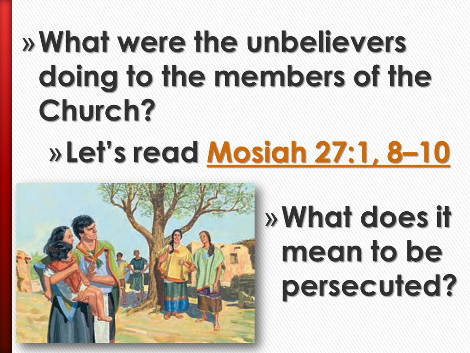 What were the unbelievers doing to the members of the Church
