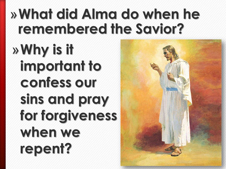 What did Alma do when he remembered the Savior