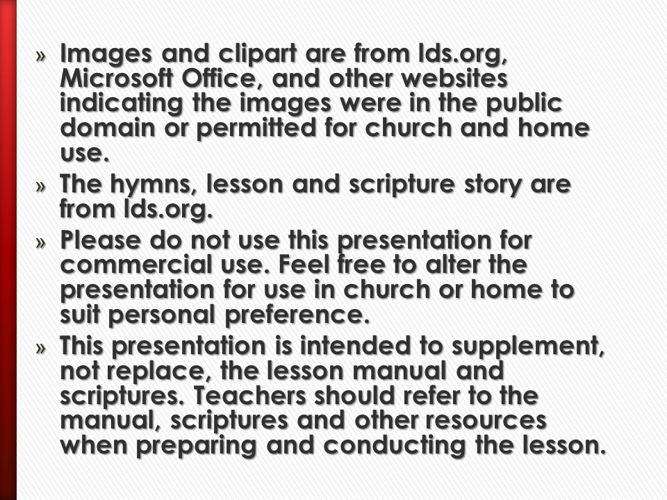 Images and clipart are from lds