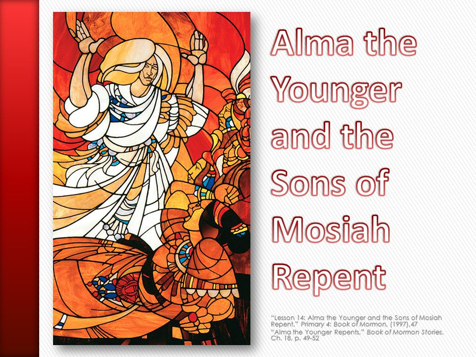 Alma the Younger and the Sons of Mosiah Repent