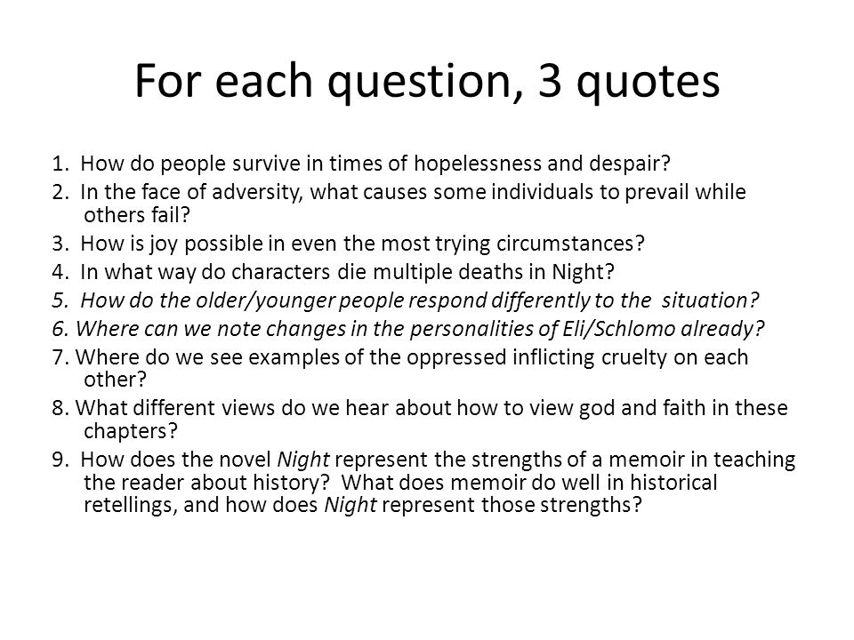 For each question, 3 quotes