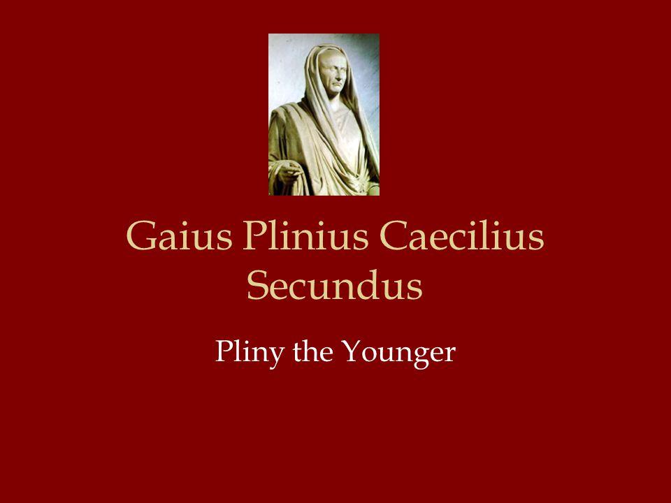 Gaius Plinius Caecilius Secundus