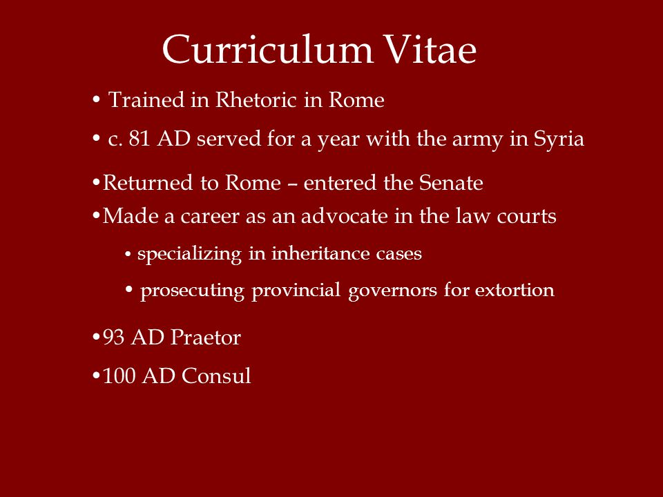 Curriculum Vitae Trained in Rhetoric in Rome