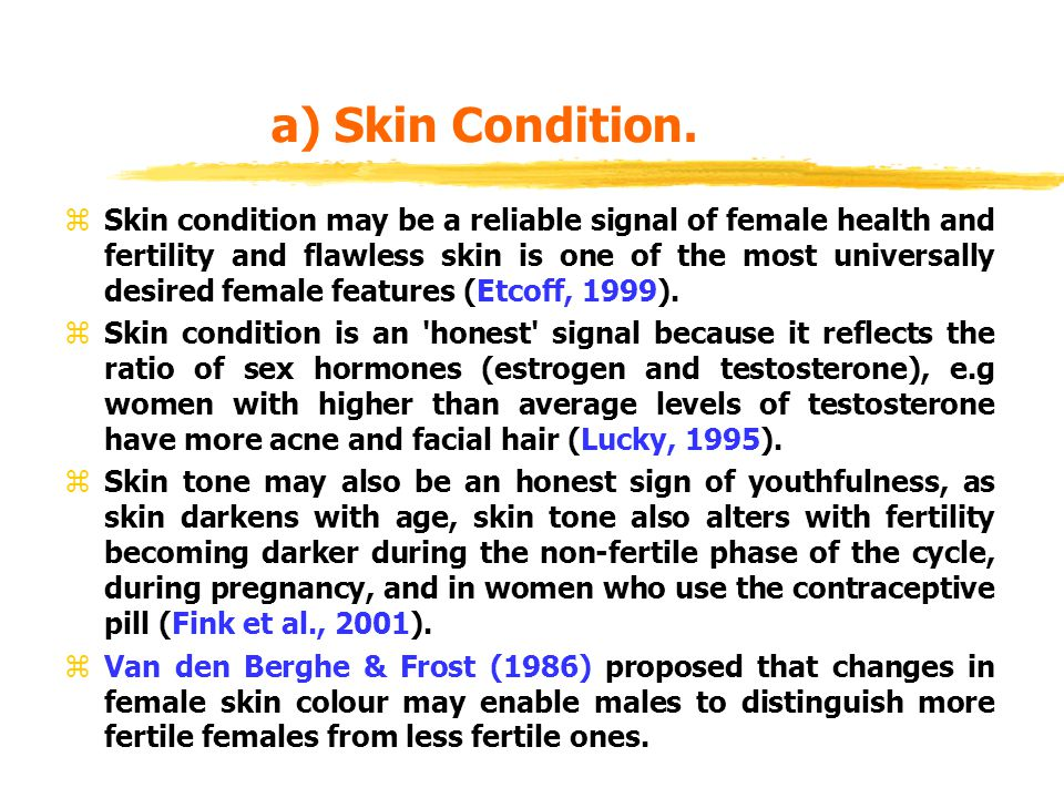 a) Skin Condition.