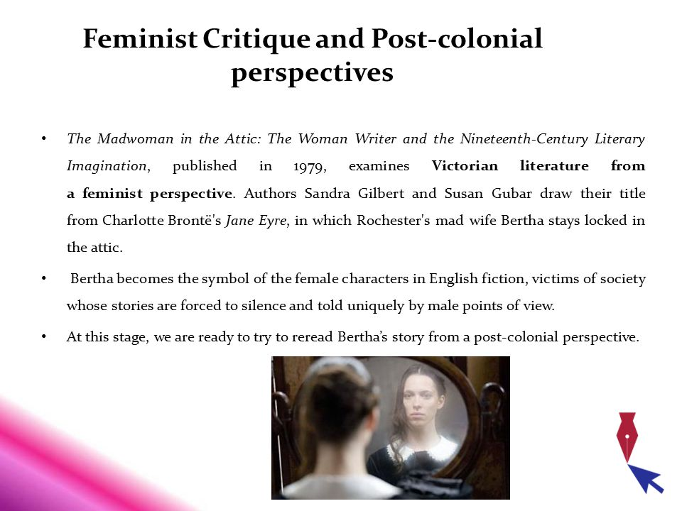Feminist Critique and Post-colonial perspectives
