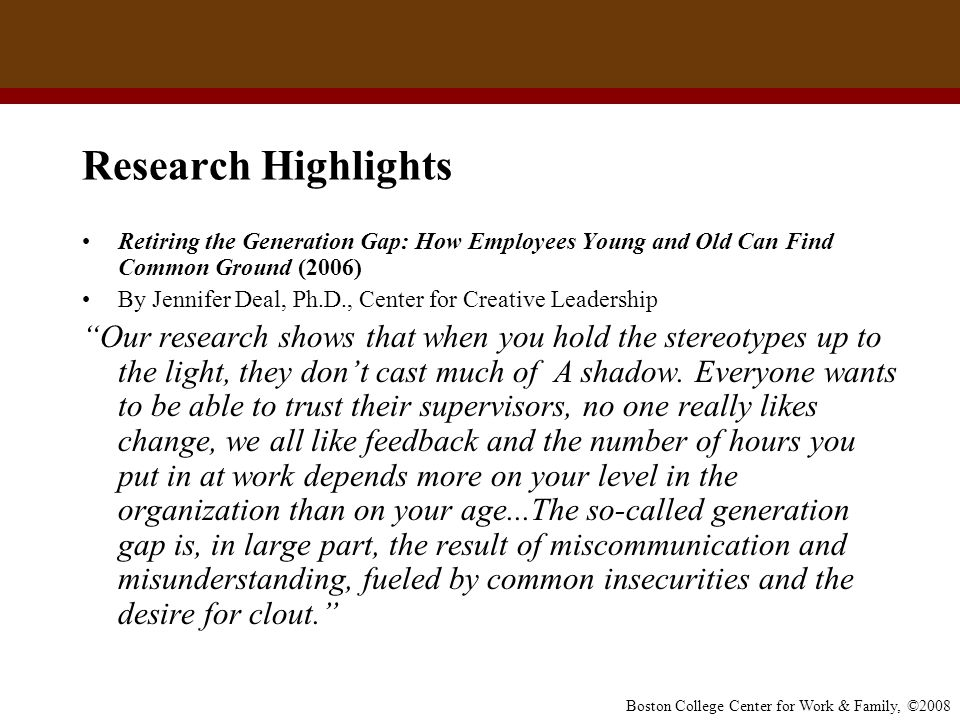 Research Highlights Retiring the Generation Gap: How Employees Young and Old Can Find Common Ground (2006)