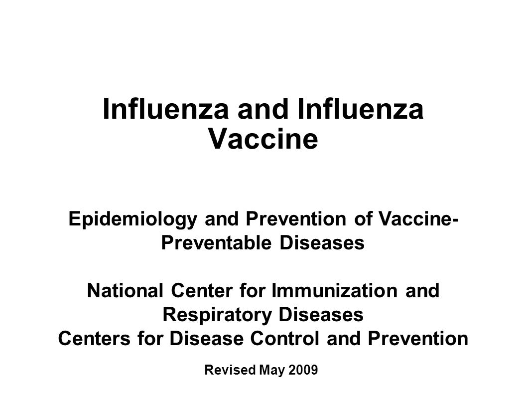 Influenza and Influenza Vaccine