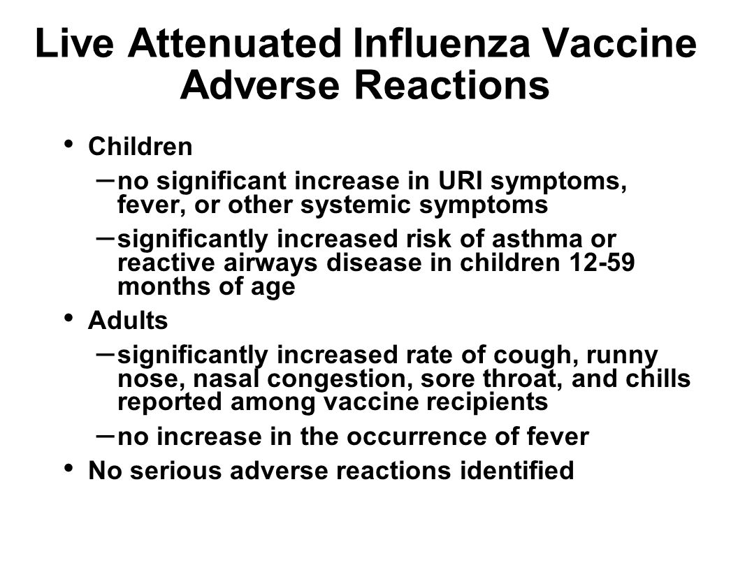 Live Attenuated Influenza Vaccine Adverse Reactions