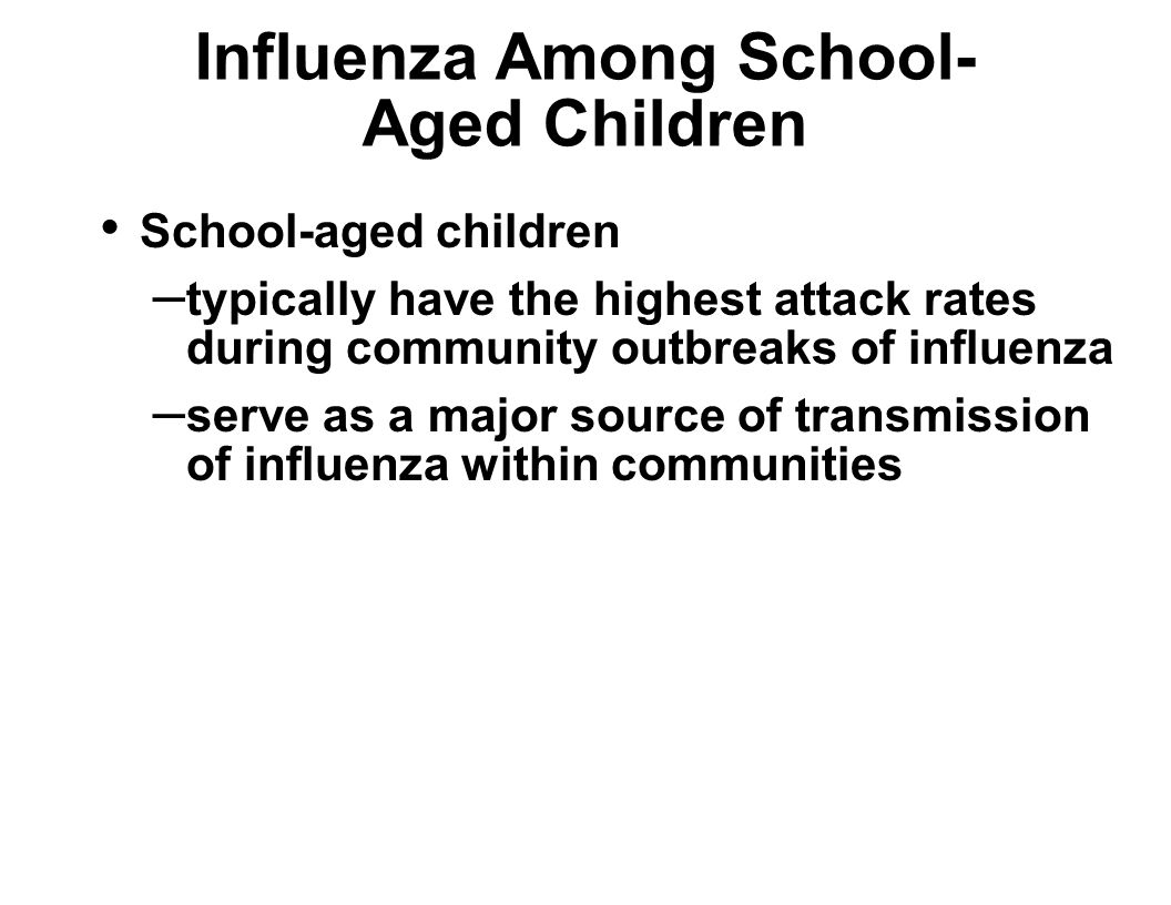 Influenza Among School-Aged Children