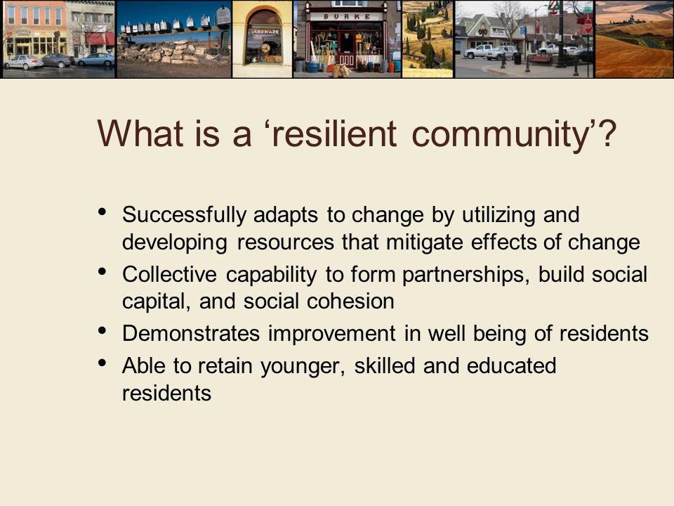 What is a 'resilient community'