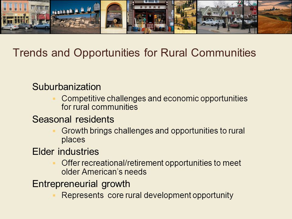 Trends and Opportunities for Rural Communities