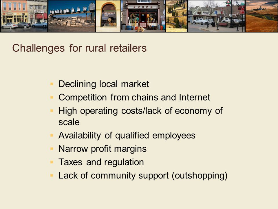 Challenges for rural retailers