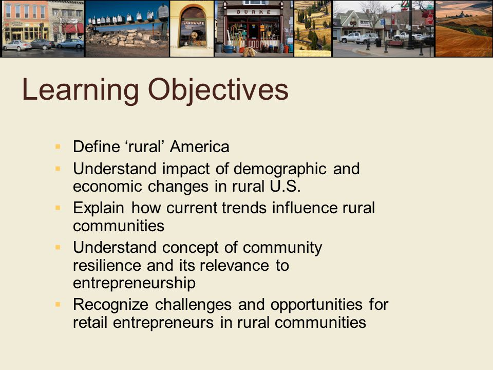 Learning Objectives Define 'rural' America