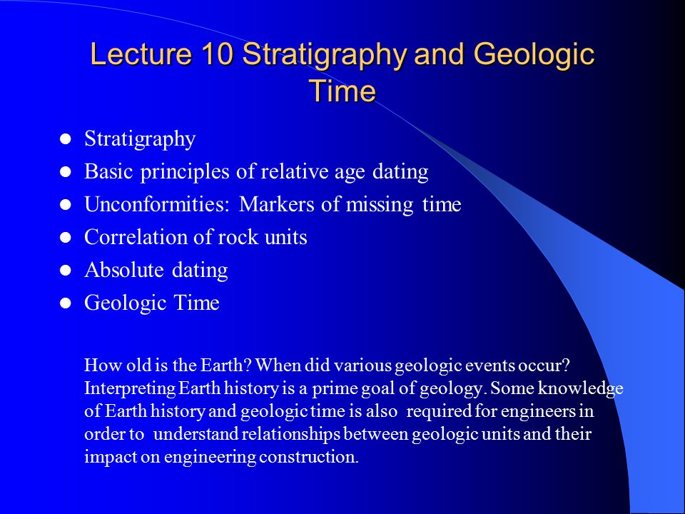 Lecture 10 Stratigraphy and Geologic Time