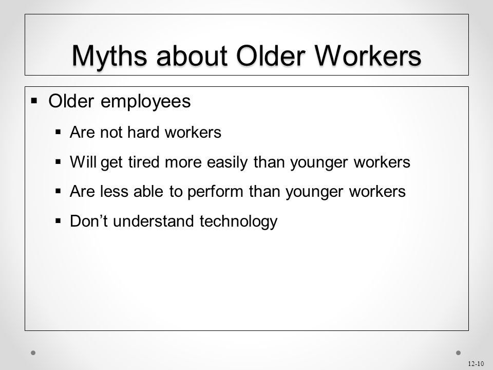 Myths about Older Workers