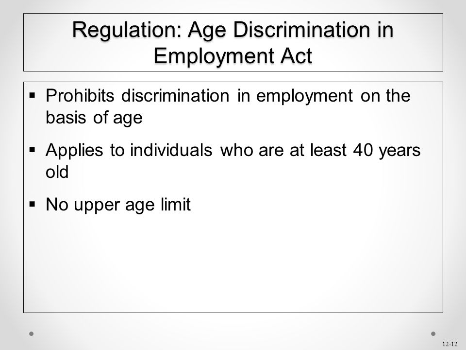 Regulation: Age Discrimination in Employment Act