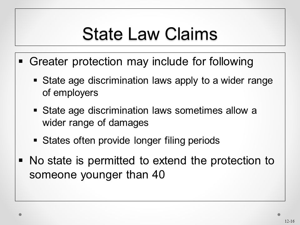 State Law Claims Greater protection may include for following