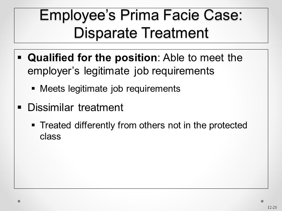 Employee's Prima Facie Case: Disparate Treatment