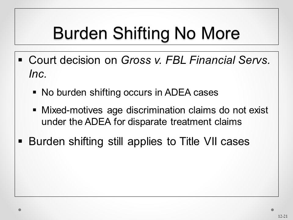 Burden Shifting No More