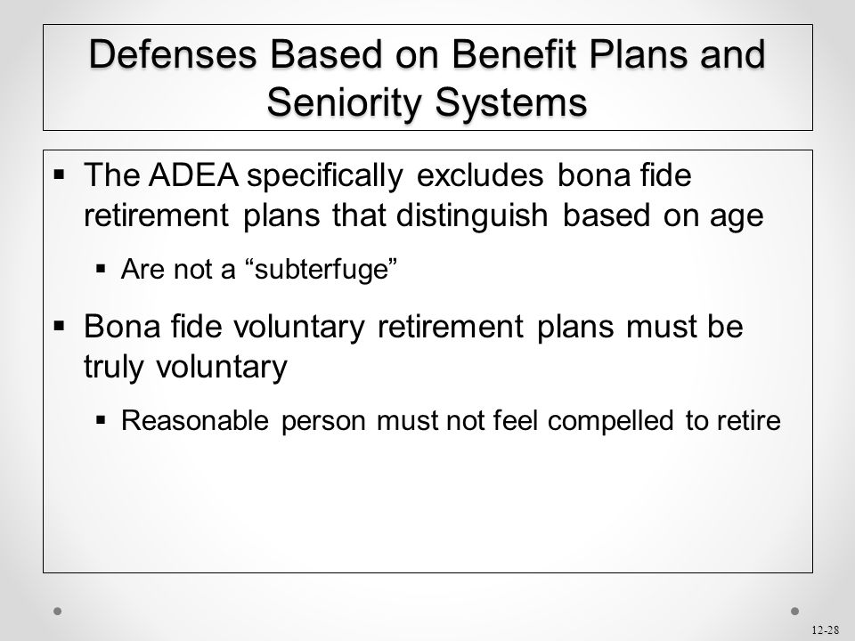 Defenses Based on Benefit Plans and Seniority Systems