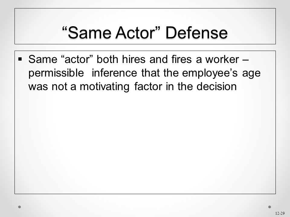 Same Actor Defense
